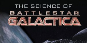 Slice of SciFi #291: An Interview With Patrick Di Justo and Kevin Grazier, Authors of The Science of BSG