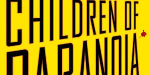 "CBS Picks Up ""Children of Paranoia"""