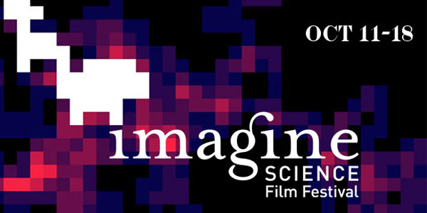 Final Selections for 6th Annual Imagine Science Film Festival