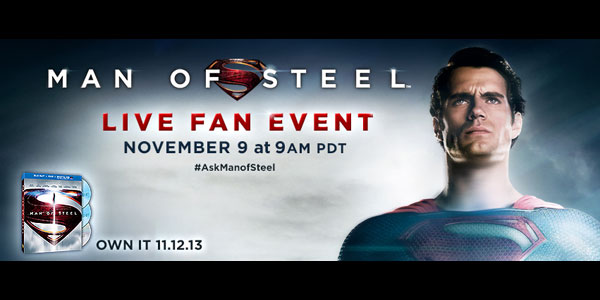 """Man of Steel"" Live Online Fan Event"