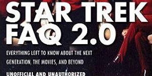 Star Trek FAQ 2.0 – A Slice of SciFi Review
