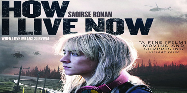 """How I Live Now"" –  A Slice of SciFi DVD Review"