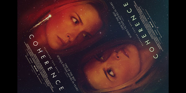 """Coherence"" Private Screening Open to LA & NY Slice of SciFi Fans"
