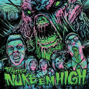Class of Nuke Em High album cover