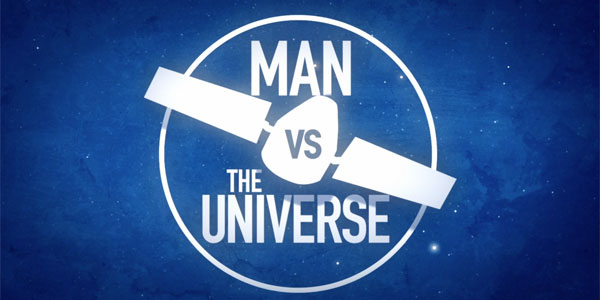"""Man vs The Universe"" — A Science Channel Miniseries"