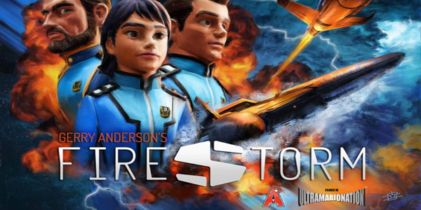 "Gerry Anderson's ""Firestorm"" Gets Funded"