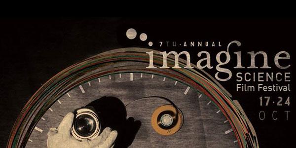 7th Annual Imagine Science Film Festival Screenings Schedule
