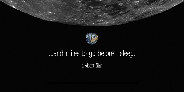 """ … and miles to go before i sleep."" An ambitious sci-fi short from David Barak"