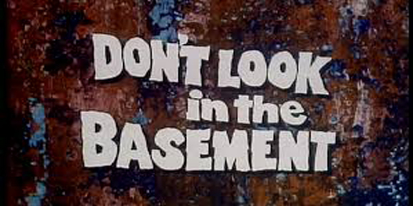 "B-Movie Cult Classic Gets Digital Face-lift A young, psychiatric nurse struggles under the worst of institutional conditions in ""Don't Look in the Basement,"" digitally restored."