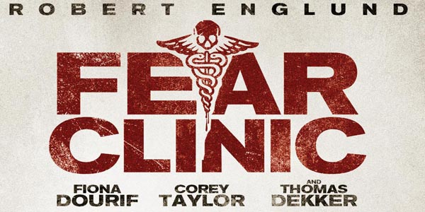 """Fear Clinic"" Coming to DVD/Blu-ray The highly anticipated shocker stars horror icon Robert ""Freddy Krueger"" Englund"