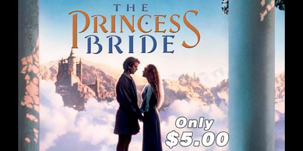 Retro Night at B&B Theatres: The Princess Bride Catch a family classic on the big screen again
