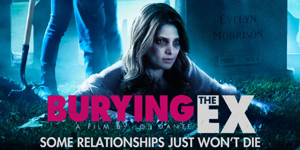 "Reviewing ""Burying the Ex"" An entertaining B-Movie comedy/horror flick, without the horror"