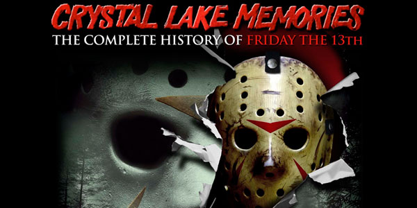 "Reviewing ""Crystal Lake Memories: The Complete History of Friday the 13th"" A historical compendium full of memories good and bad from the people who created the films"