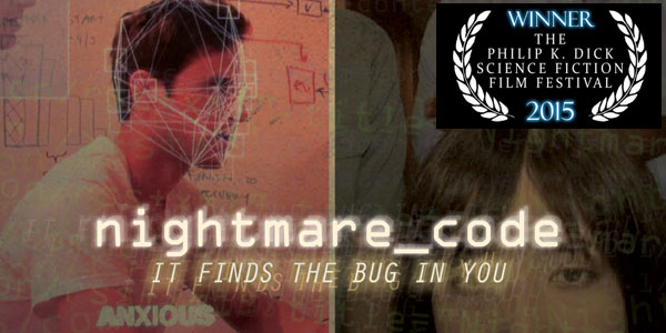 "Reviewing ""Nightmare Code"" The 2015 Philip K. Dick Film Festival Award-Winner comes to VOD and DVD"