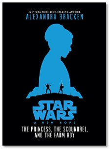 Star Wars: The Princess, The Scoundrel and The Farm Boy