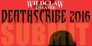 "<span class=""entry-title-primary"">DeathScribe 2016: Call for Submissions</span> <span class=""entry-subtitle"">The premier horror stage company seeks chilling new tales to perform</span>"