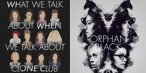 """<span class=""""entry-title-primary"""">Clone Club: Gregory Pence on Bioethics and """"Orphan Black""""</span> <span class=""""entry-subtitle"""">Using """"Orphan Black"""" to help teach young medical and science students</span>"""