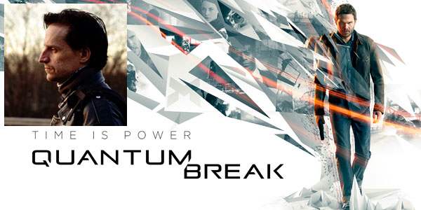 Quantum Break: Cam Rogers Talks Story Design