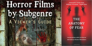 """<span class=""""entry-title-primary"""">Horror Film Breakdown: Talk with Chris Vander Kaay</span> <span class=""""entry-subtitle"""">Analyzing the categories of horror helps analyze their reflections in society in the moment</span>"""