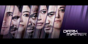 """5 Episodes In: """"Dark Matter"""" Season 2"""