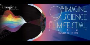 "<span class=""entry-title-primary"">9th Annual Imagine Science Film Festival Lineup</span> <span class=""entry-subtitle"">The theme of the 9th Imagine Science Film Festival is ""LIGHT""</span>"