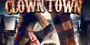 "DVD Review: ""Clowntown"""