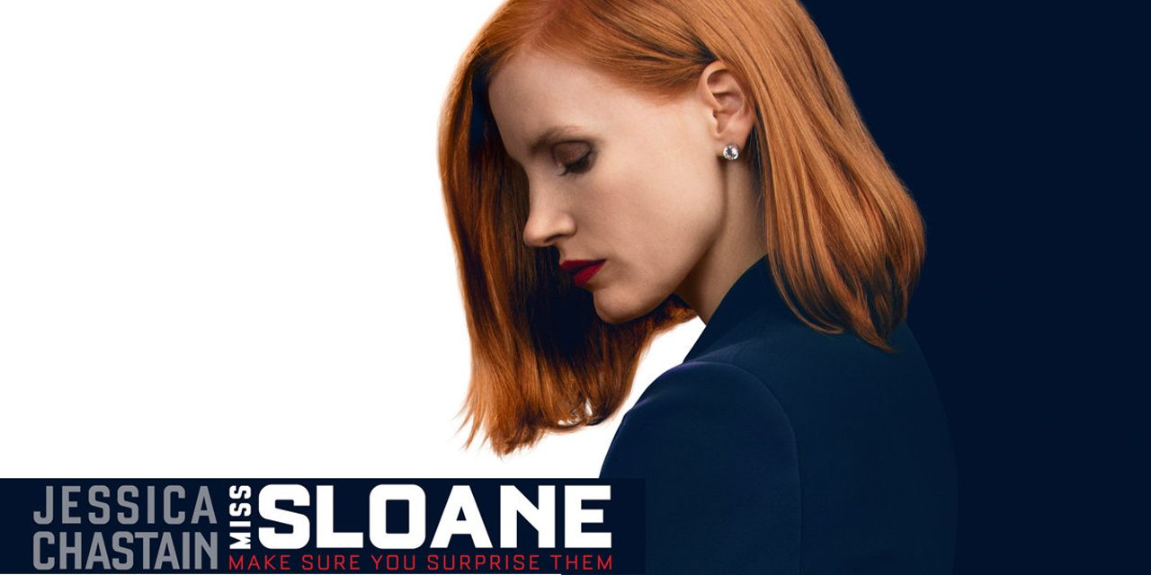 "Reviewing ""Miss Sloane"" This movie is about dogfights between lobbyists, not about any particular lobby"
