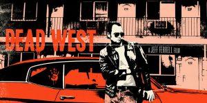 Dead West (2017)