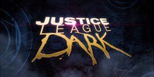 "Reviewing ""Justice League Dark"""
