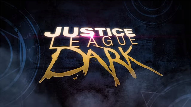 "Reviewing ""Justice League Dark"""