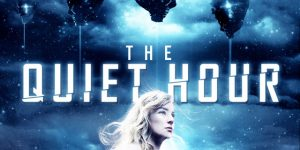 """<span class=""""entry-title-primary"""">Indie Scifi Talk: """"The Quiet Hour""""</span> <span class=""""entry-subtitle"""">An engaging, character driven, post-apocalyptic scifi thriller </span>"""
