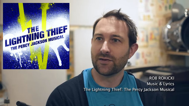"""The Lightning Thief"": Rob Rokicki Melds Music & Story Good things happen when real fans are involved in creative adaptations"