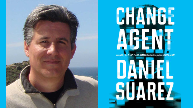 """Change Agent"": Daniel Suarez on Stories and Futures A sneak peak at a new podcast for Writers, After Dark"