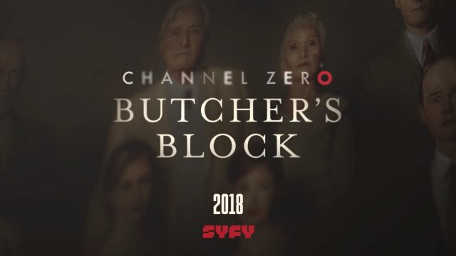 """<span class=""""entry-title-primary"""">""""Channel Zero: Butcher's Block"""" Announced As Season 3 Story</span> <span class=""""entry-subtitle"""">Based on a Creepypasta tale,  Season 3 will air in early 2018</span>"""