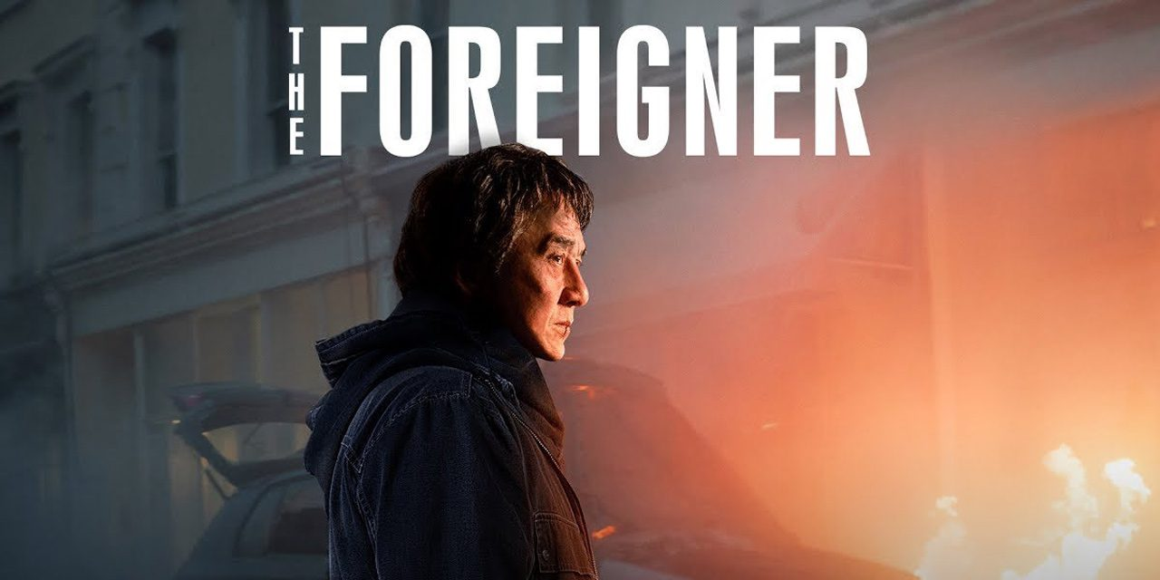 """The Foreigner"" Thrills in Action and Story"