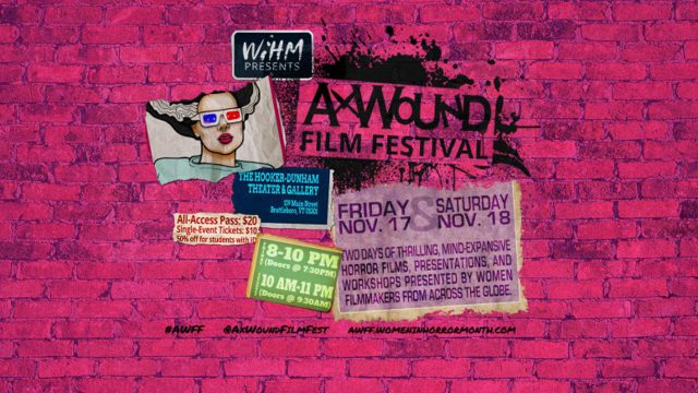 "<span class=""entry-title-primary"">Women in Horror: Ax Wound Film Festival</span> <span class=""entry-subtitle"">Expanding opportunities for women filmmakers</span>"