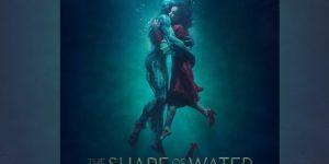 """The Shape of Water"": An Enchanting Modern Fairy Tale"