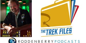 Slice of SciFi 830: The Trek Files