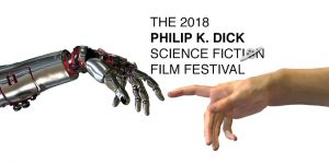 2018 Philip K. Dick Science Fiction Film Festival