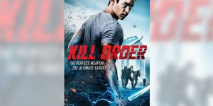 """""""Kill Order"""" Features Amazing Fights, Slower Story"""