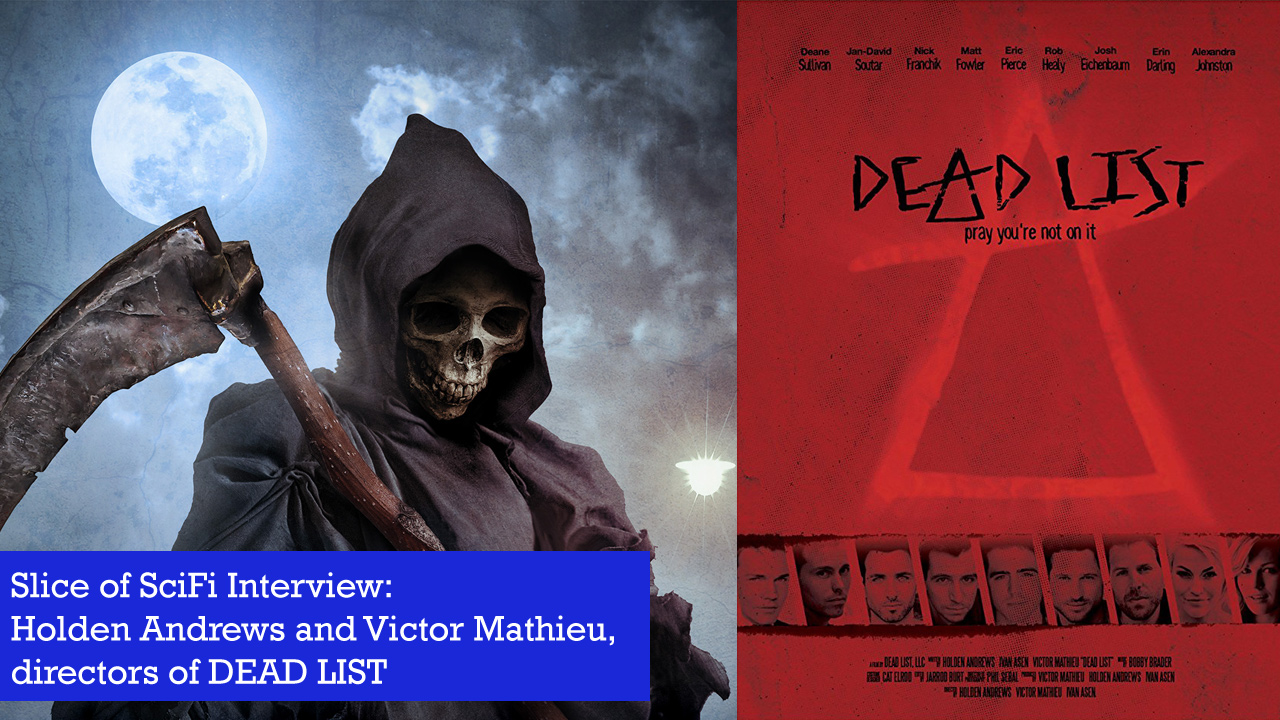 """Dead List"": A Horror Anthology Directors Holden Andrews and Victor Mathieu talk about their horror roots"