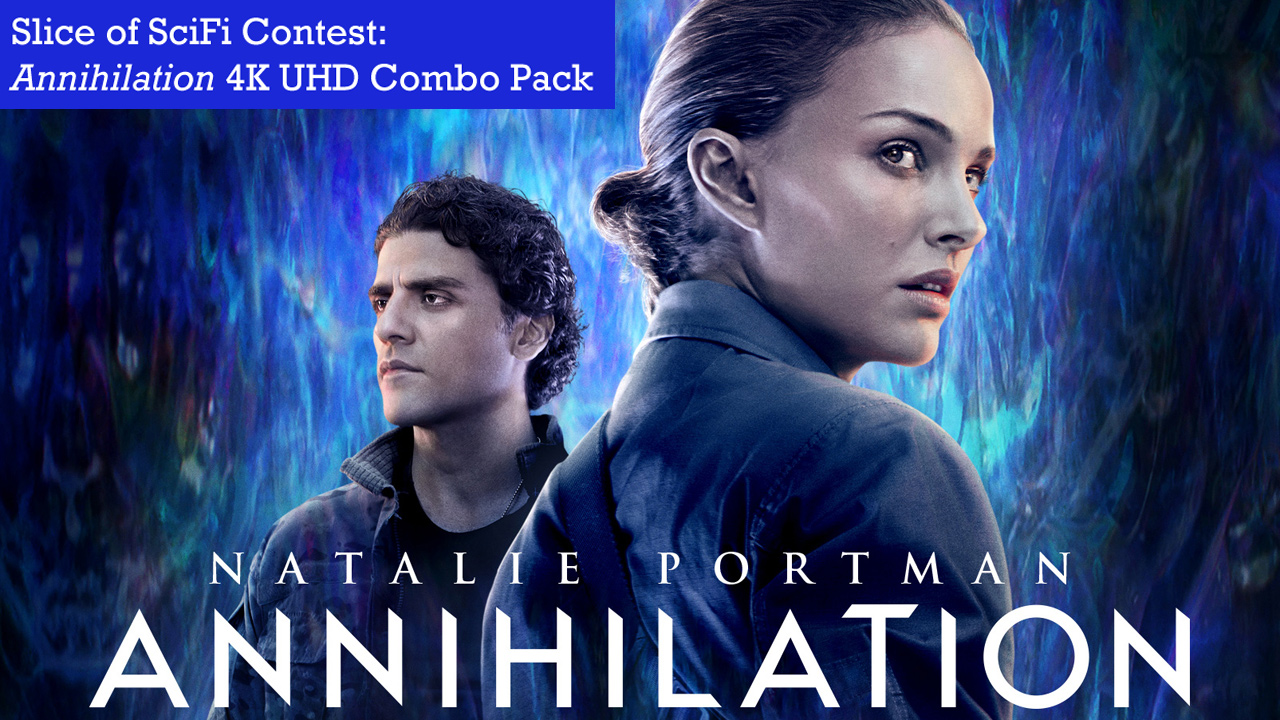 Contest: Annihilation 4K Giveaway