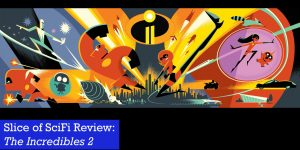 """""""The Incredibles 2"""" Delights in both visuals and story"""