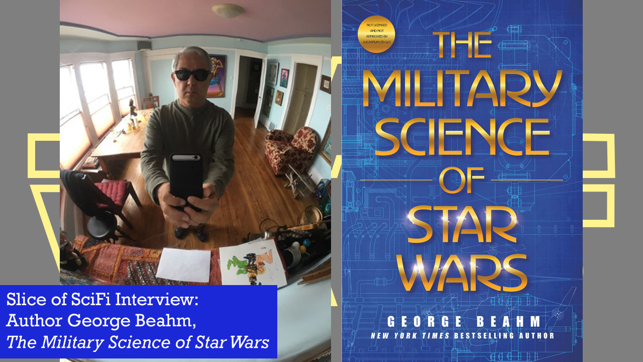 "George Beahm on ""The Military Science of Star Wars"" Examining the battle tactics of the Empire and the Rebel Alliance"