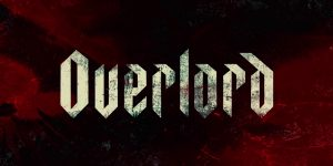 First Look: Overlord (2018)