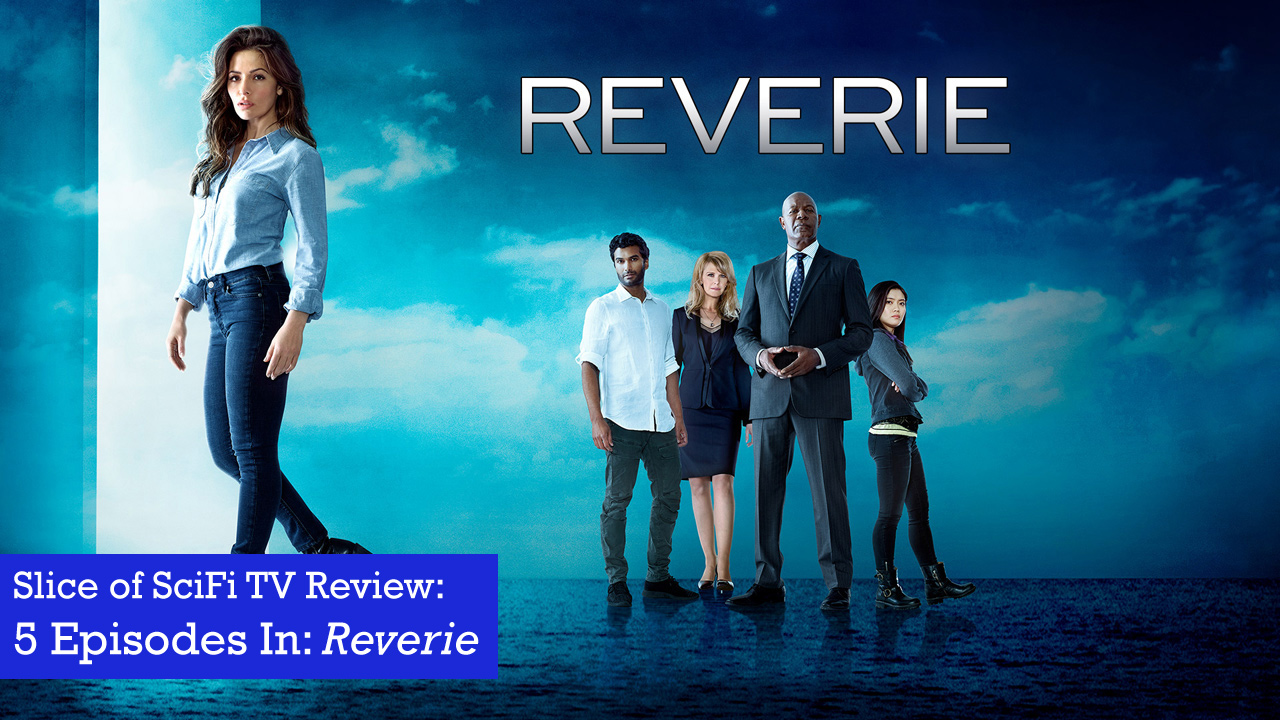 "5 Episodes In: ""Reverie"" All that we see or seem is but a dream within a computer simulation"