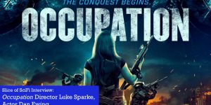 Slice of SciFi 851: Occupation