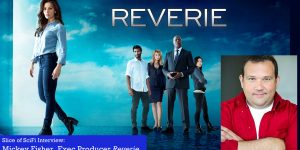 Slice of SciFi 852: Mickey Fisher, Reverie