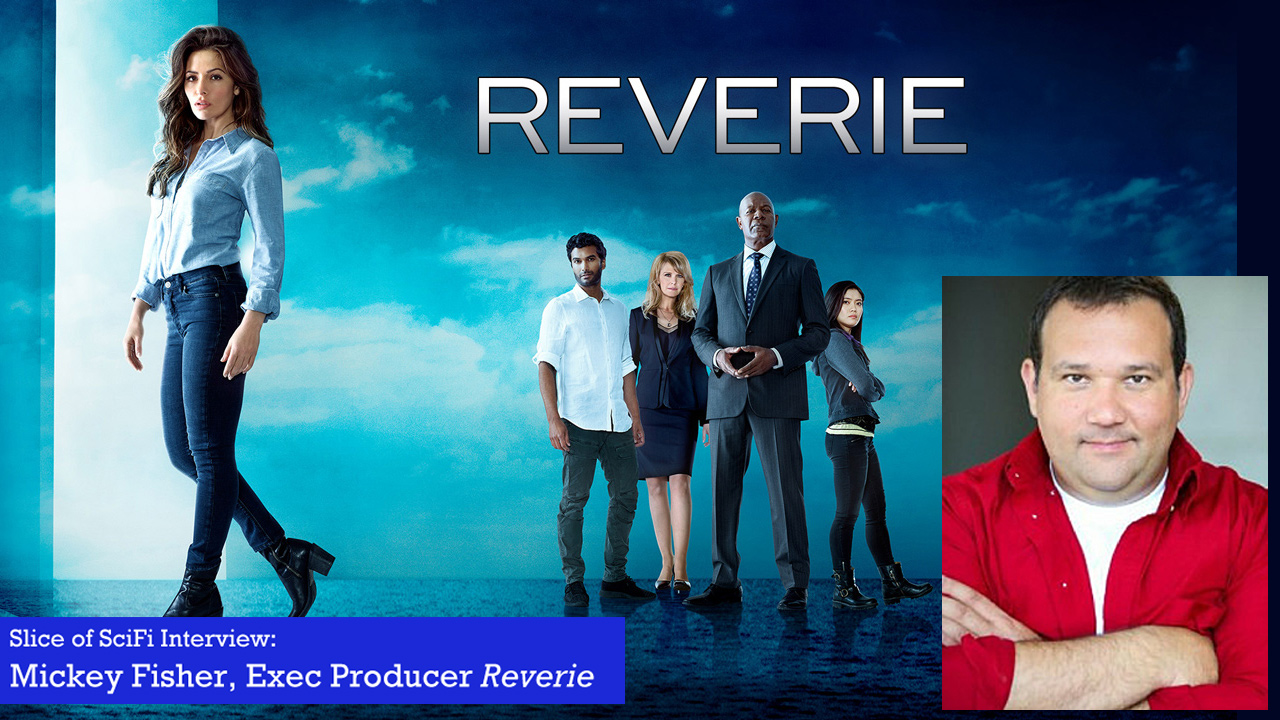 """Reverie"": Mickey Fisher Talks Dreams and VR Technology The show's creator and co-EP dishes on making compelling stories and characters"