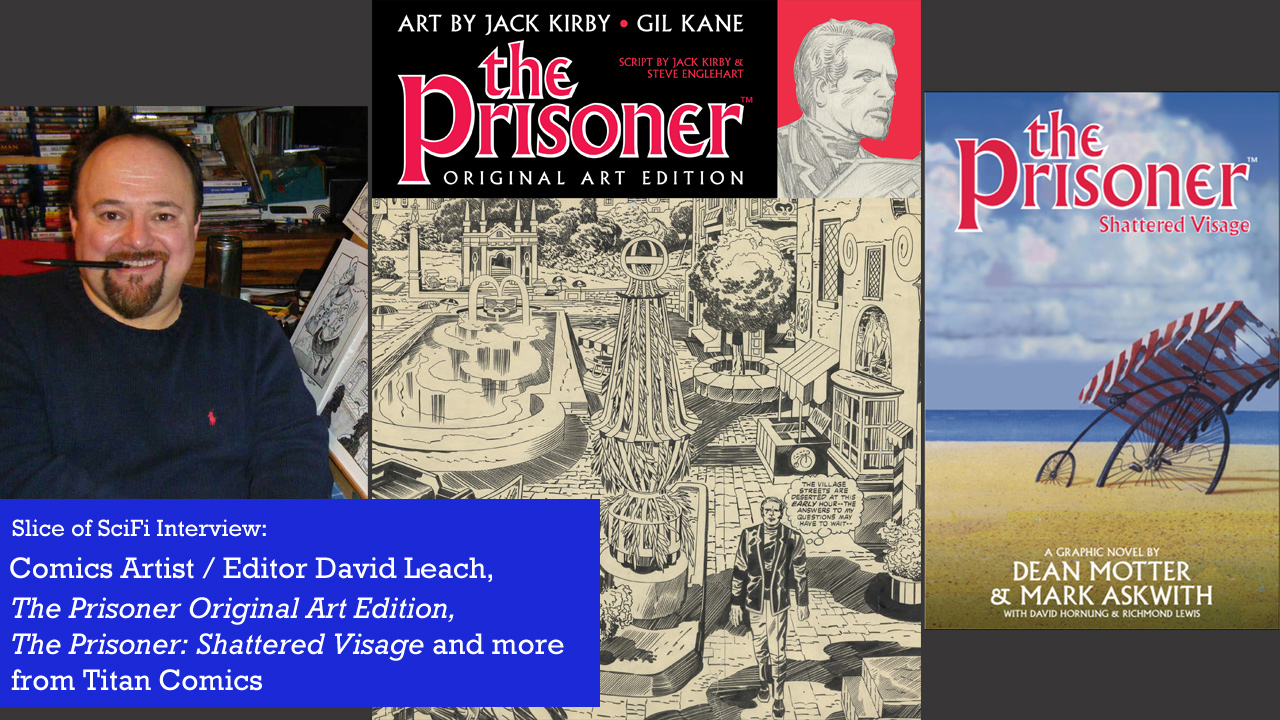 "Comics Talk: David Leach talks ""The Prisoner"" and more Titan Comics celebrates 50 years of the iconic sci-fi series"